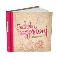 Kniha Babička rozprávaj
