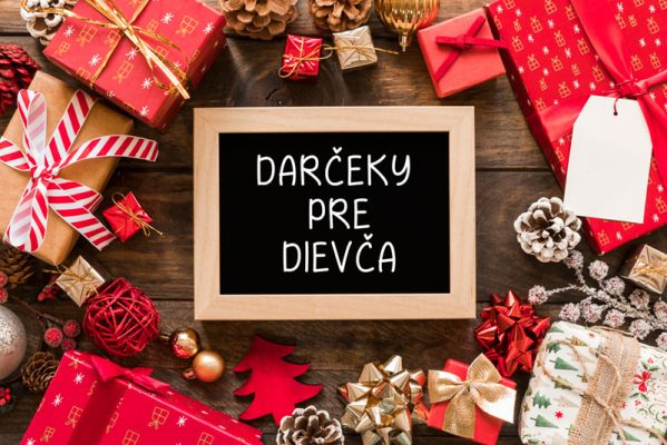 Tipy na darčeky pre dievča