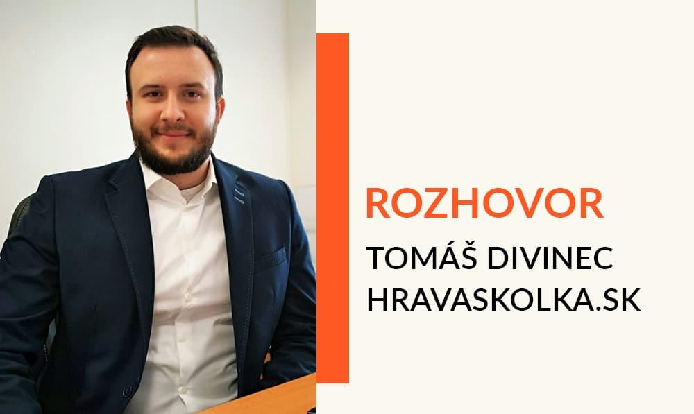 Tomáš Divinec hravaskolka.sk